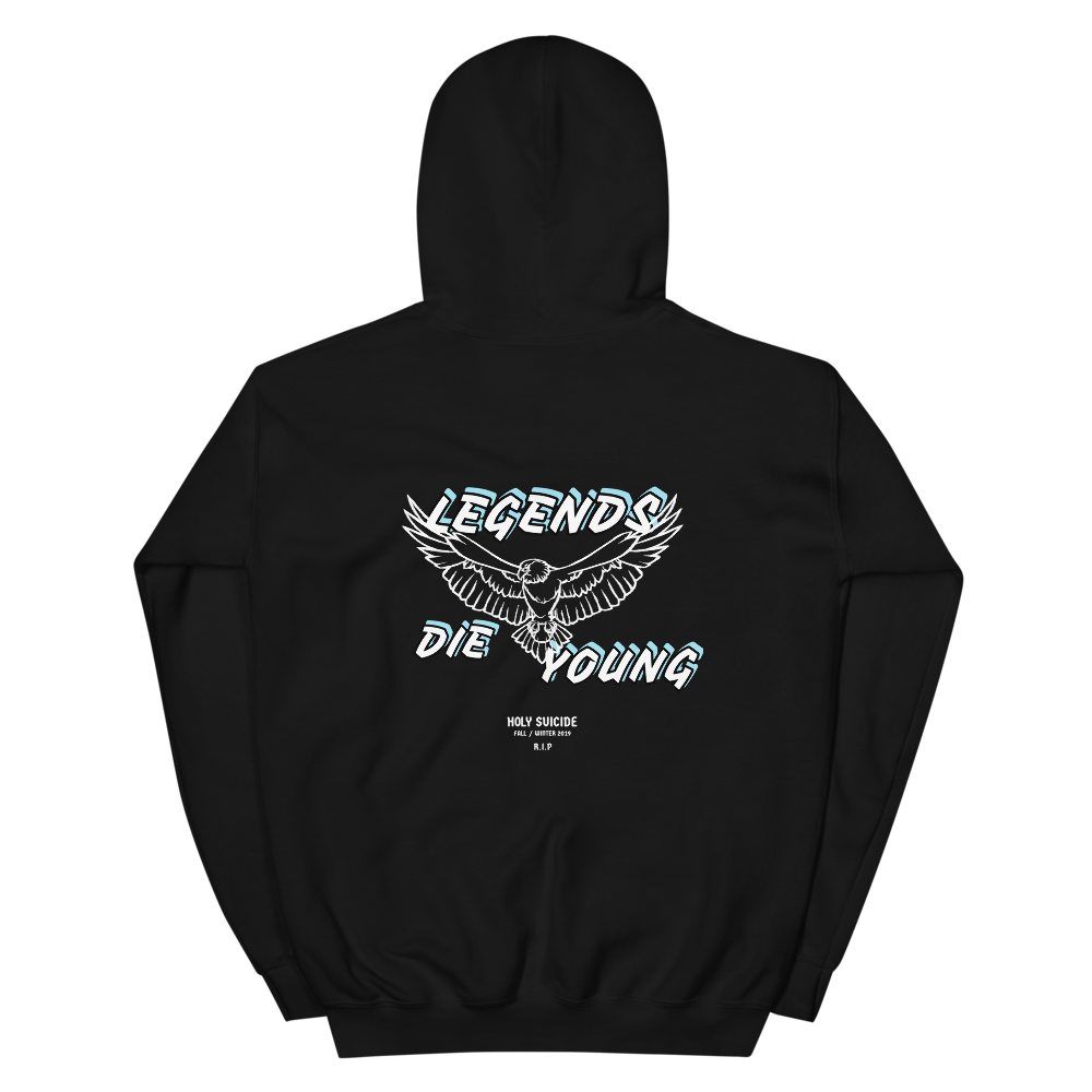 LEGENDS DIE YOUNG HOODIE - Holy Suicide