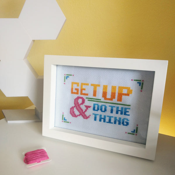 Get Up & Do The Thing Cross Stitch Pattern
