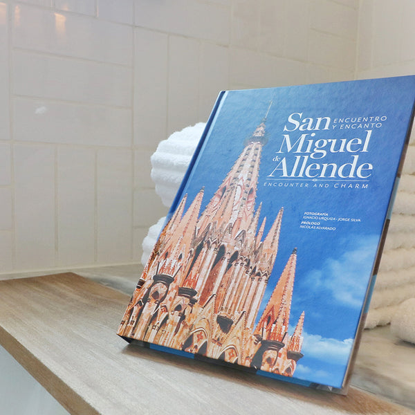 San Miguel de Allende, Encounter and Charm