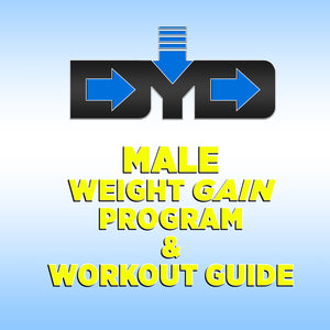 Male Weight Gain Program + Workout Guide