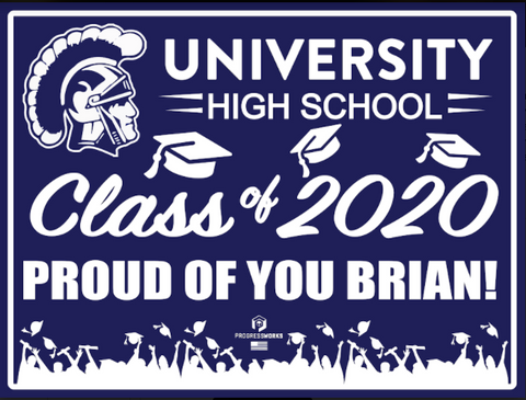 University High Customizable High School Graduation Sign