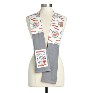 Like Bacon You Make Everything Better Dish Towel