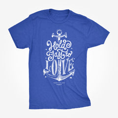 'Hold Fast to Love' Tee