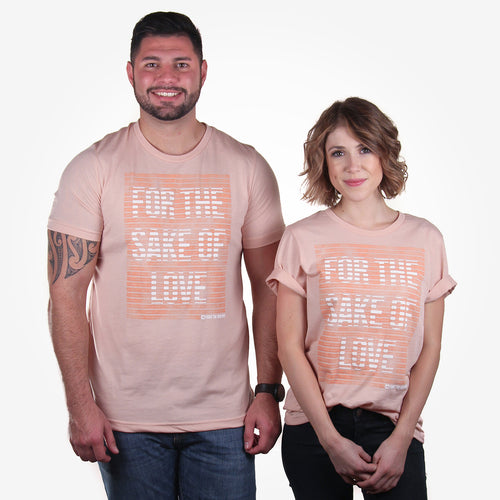 'For The Sake Of Love' Tee