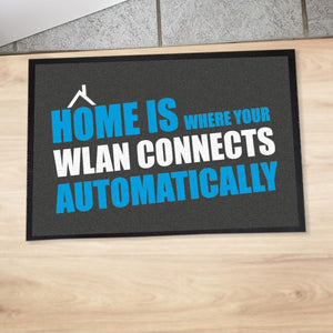 "Fußmatte ""Home is where your WLAN connects automatically"""