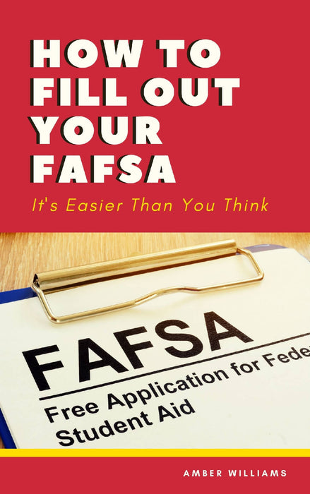 How To Fill Out Your FAFSA Ultimate Bundle. Free One on One Coaching.