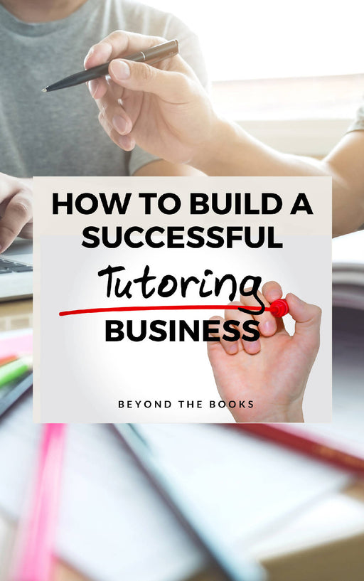 How to Build a Successful Tutoring Business