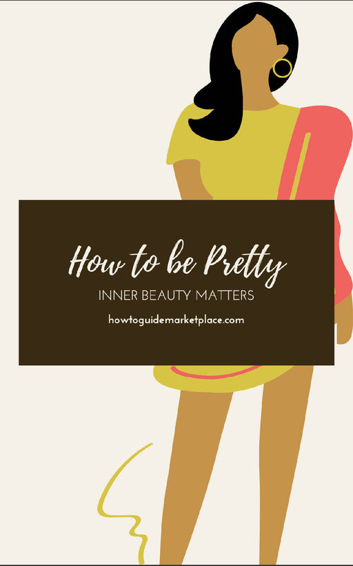 How to Be Pretty | One on One Coaching Included