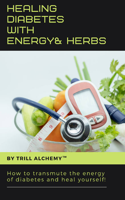 Healing Diabetes with Energy and Herbs