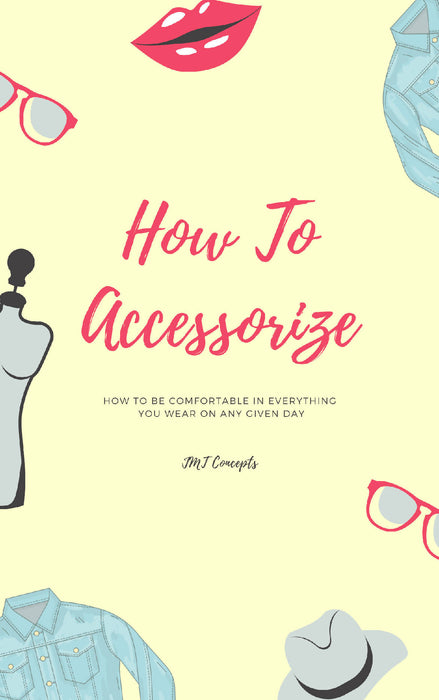 How To Accessorize | Instant Support 24/7