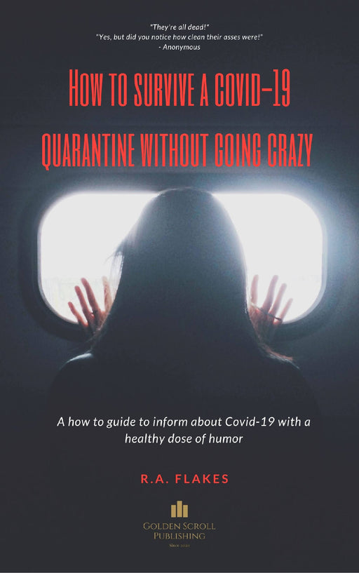 How to Survive a Covid-19 Quarantine Without Going Crazy