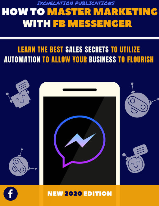 How To Master Marketing With FB Messenger