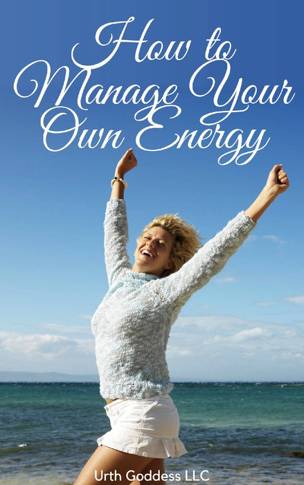how to Manage Your Own Energy