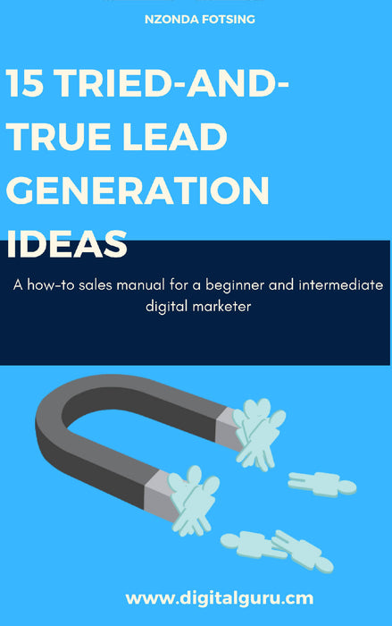 15 Tried and True Lead Generation Ideas