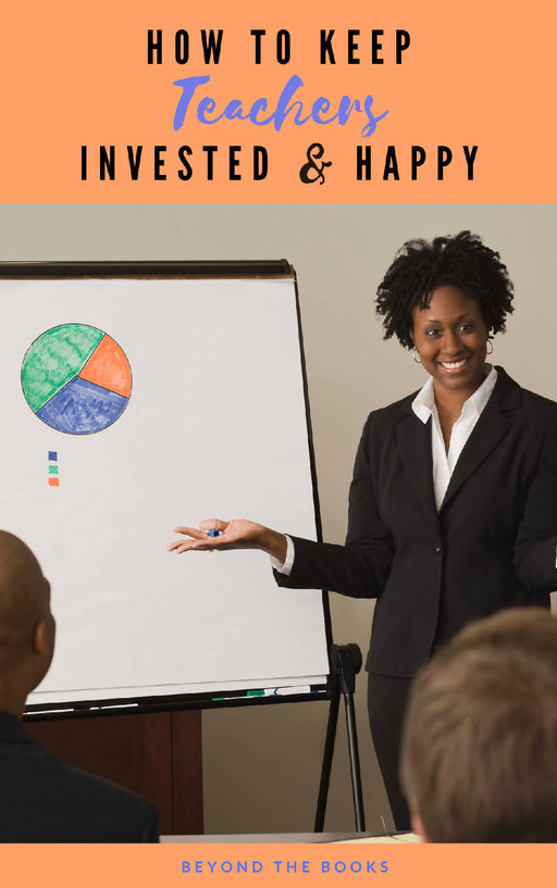 How to Keep Teachers Invested & Happy