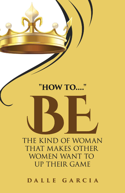 """How to Be The Kind of Woman That Makes Other Women Want to UP their Game.."