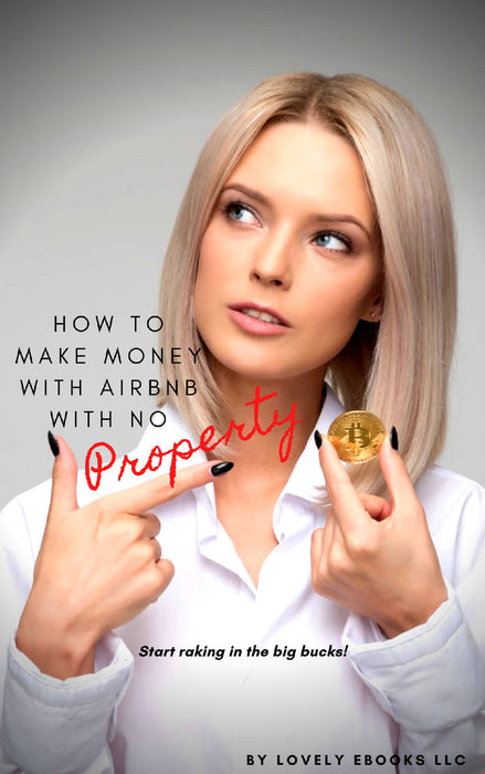 How to Make Money with Airbnb with No Property