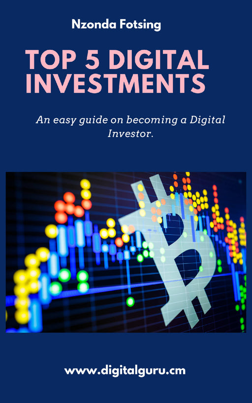 TOP 5 DIGITAL INVESTMENTS