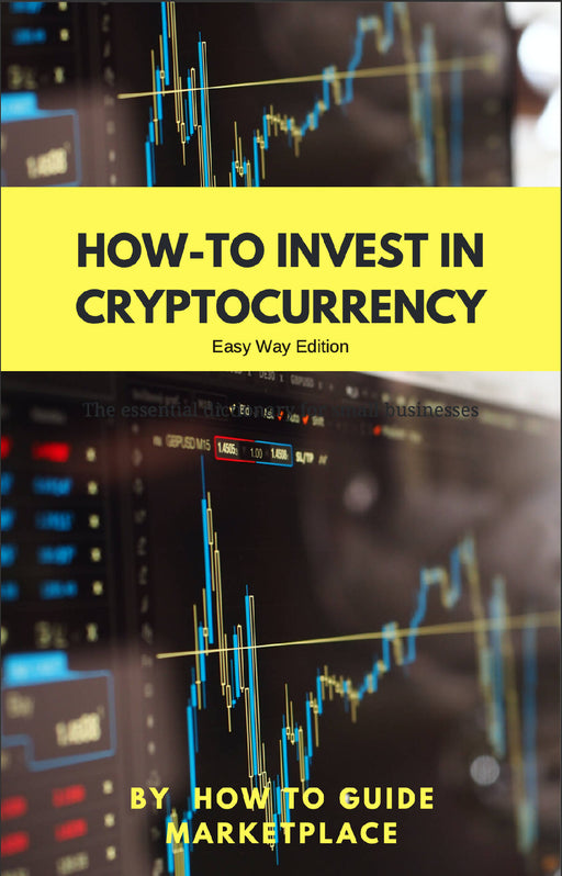 How to Invest In Cryptocurrency - Easy Guide
