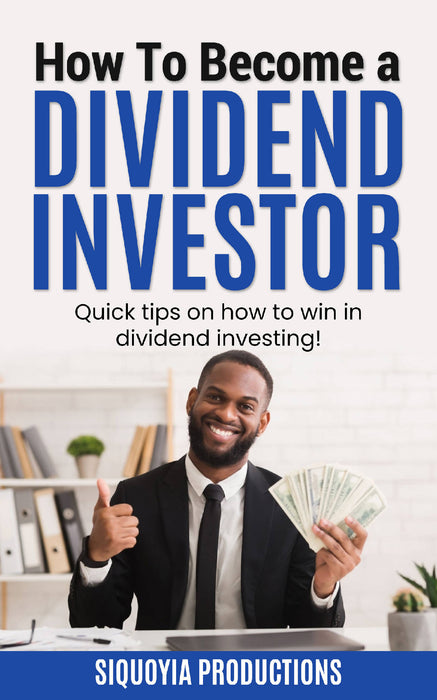 How to become a dividend investor