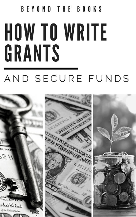 How to Write Grants and Secure Funds