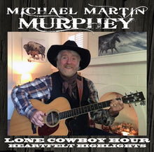 Load image into Gallery viewer, Lone Cowboy Hour - Heartfelt Highlights (CD)