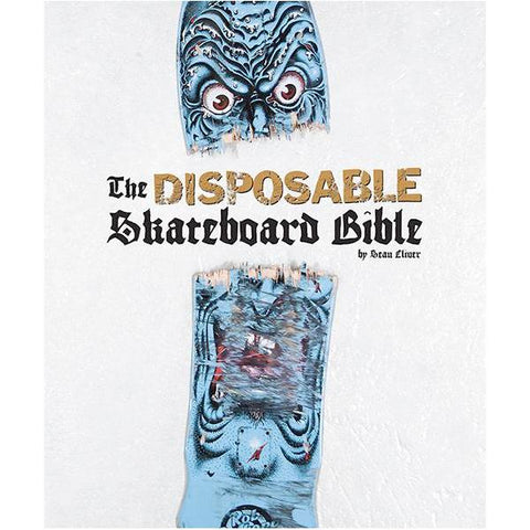 Disposable Skate Bible 10 Year Anniversary Edition