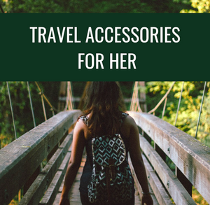 Travel Accessories For Her