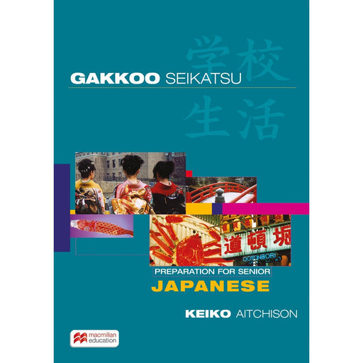 Gakkoo Seikatsu Preparation for Senior Japanese Student Book