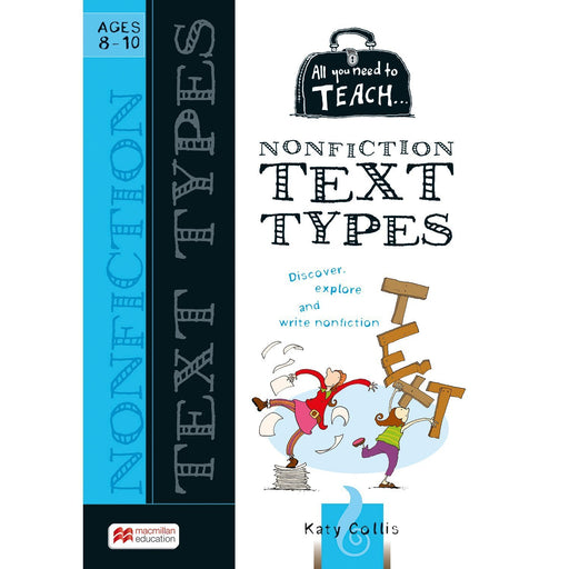 All You Need to Teach: Non Fiction Text Ages 8-10