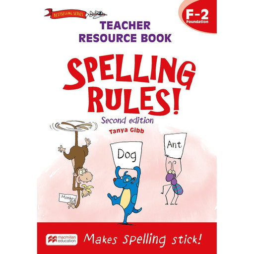 Spelling Rules! 2nd Edition Teacher Book F-2