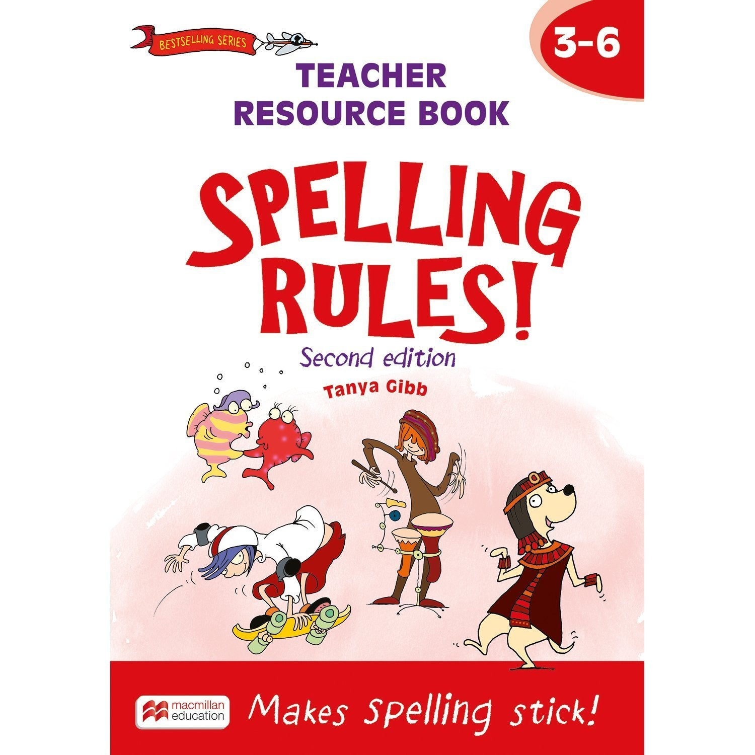 Spelling Rules! 2nd Edition Teacher Book 3-6