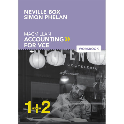 Macmillan Accounting VCE Units 1&2 6E Student Workbook