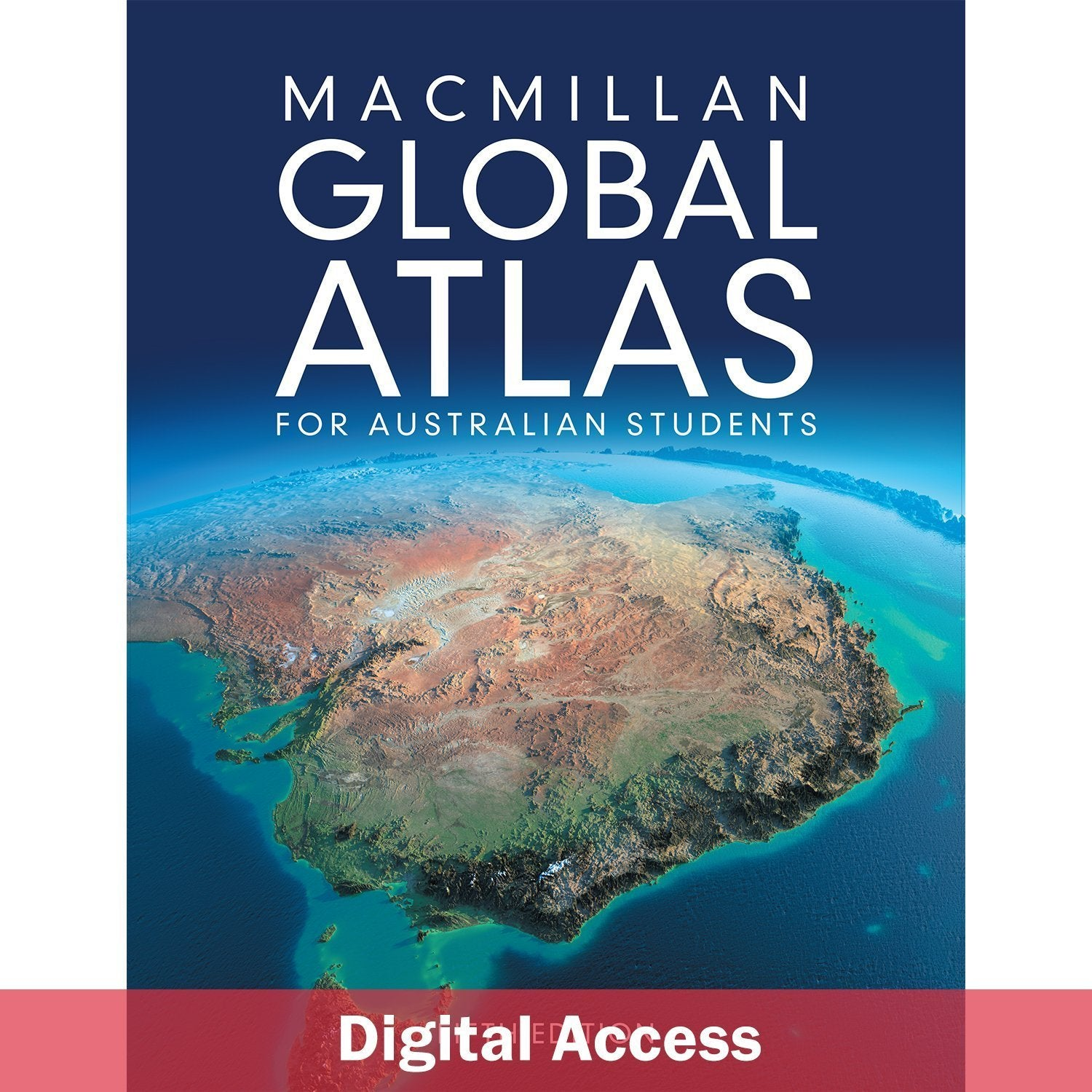 Macmillan Global Atlas for Australian Students Fifth Edition Teacher Digital Access