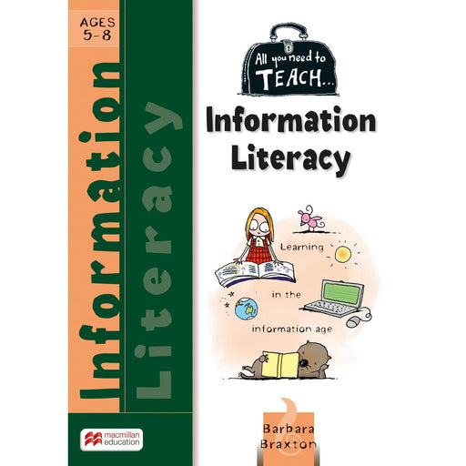 All You Need to Teach: Information Literacy Ages 5-8