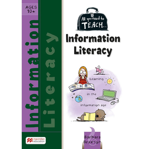 All You Need to Teach: Information Literacy Ages 10+