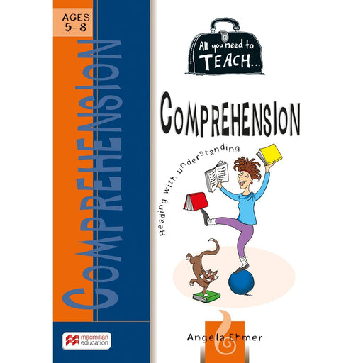 All You Need to Teach: Comprehension Ages 5-8