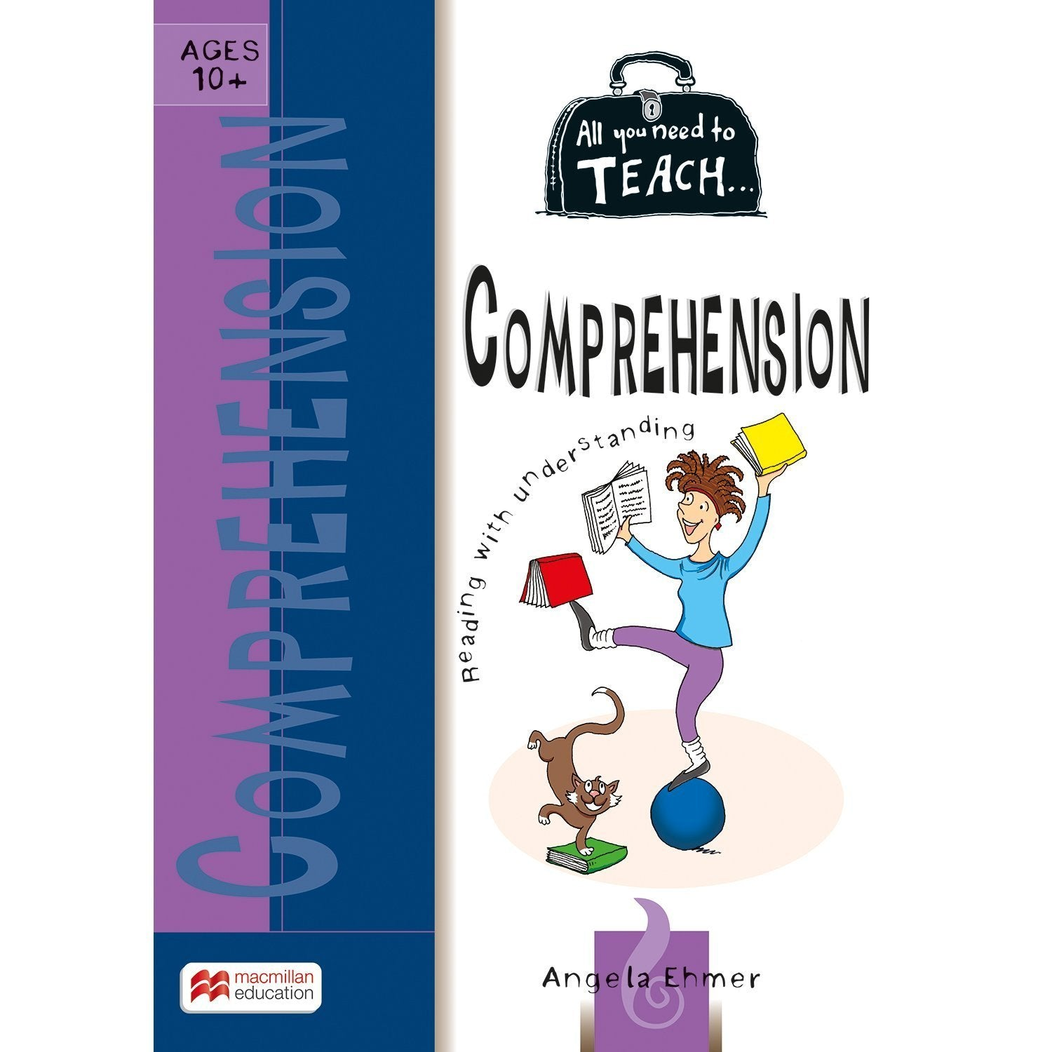All You Need to Teach: Comprehension Ages 10+