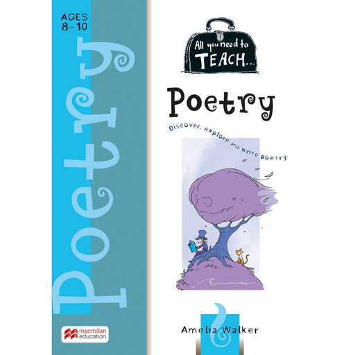 All You Need to Teach: Poetry Ages 8-10