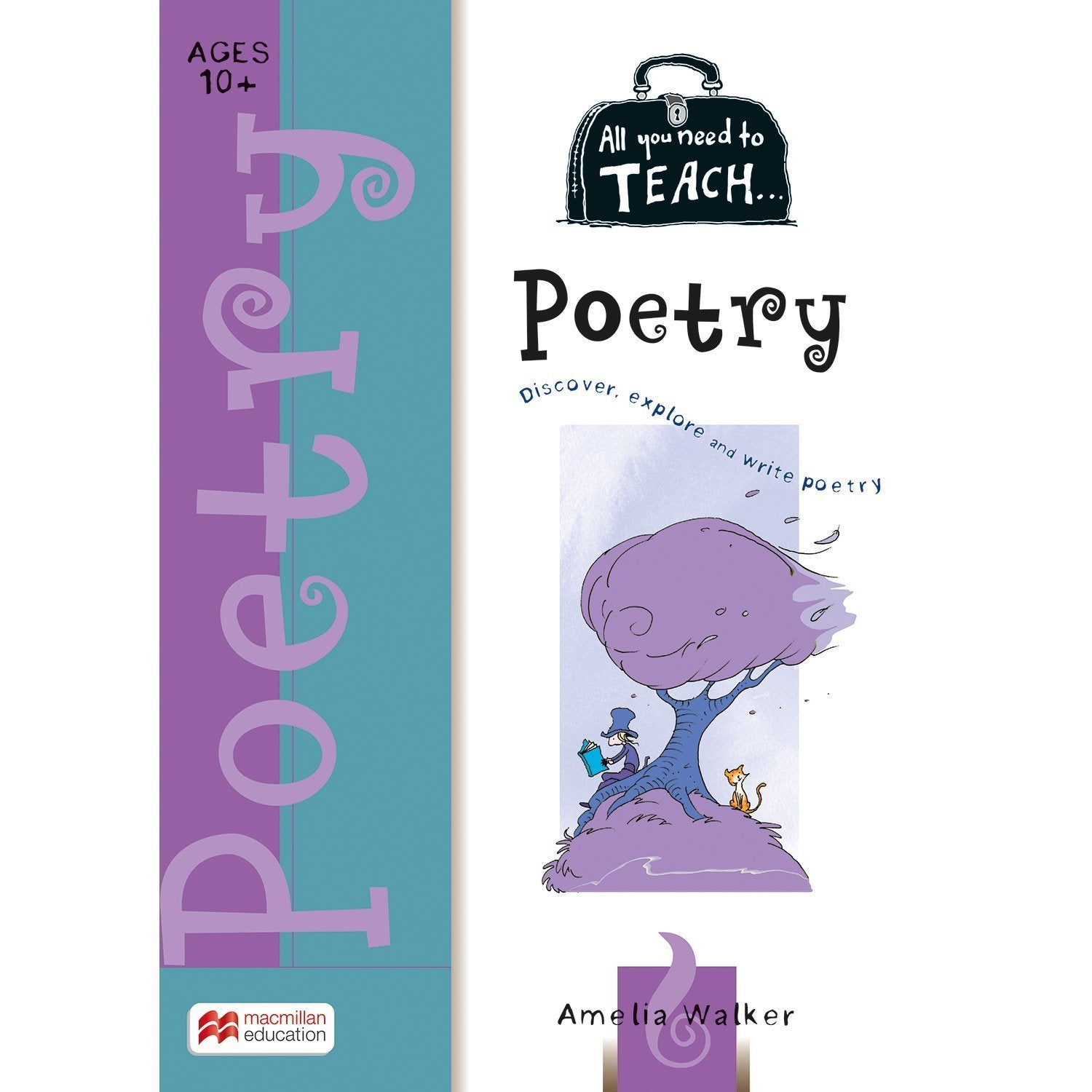 All You Need to Teach: Poetry Ages 10+