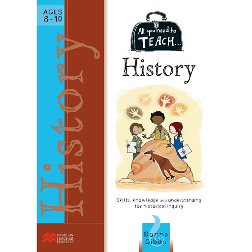 All You Need to Teach: History Ages 8-10