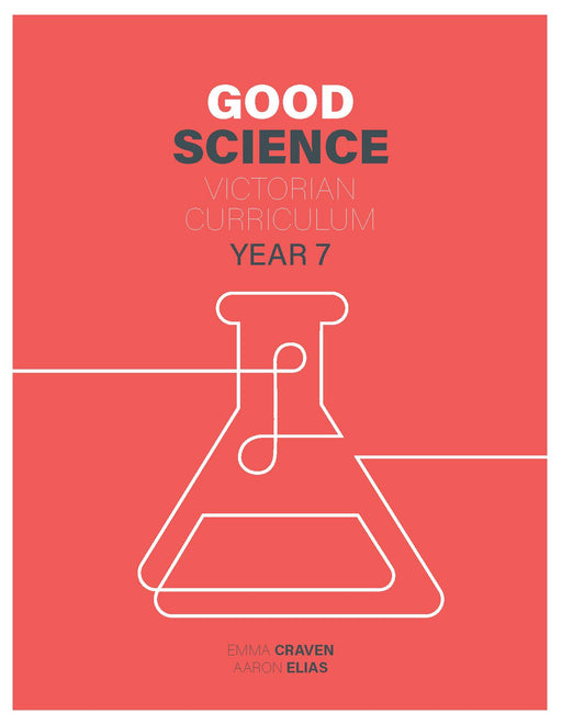 Good Science Victorian Curriculum 7 Student Book + Digital