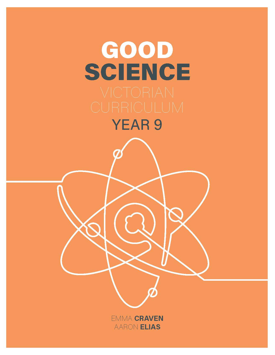Good Science Victorian Curriculum 9 Student Book + Digital