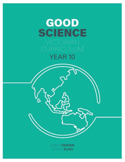 Good Science Victorian Curriculum 10 Student Book + Digital