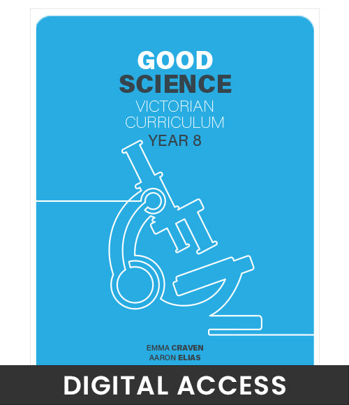 Good Science Victorian Curriculum 8 Teacher Digital Access