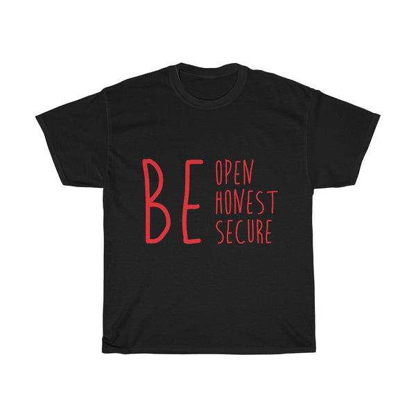 Unisex Heavy Cotton Tee - BE Honest Open Secure Ver. 1