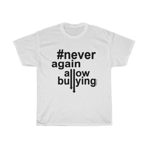 Unisex Heavy Cotton Tee - Never Again Allow Bullying