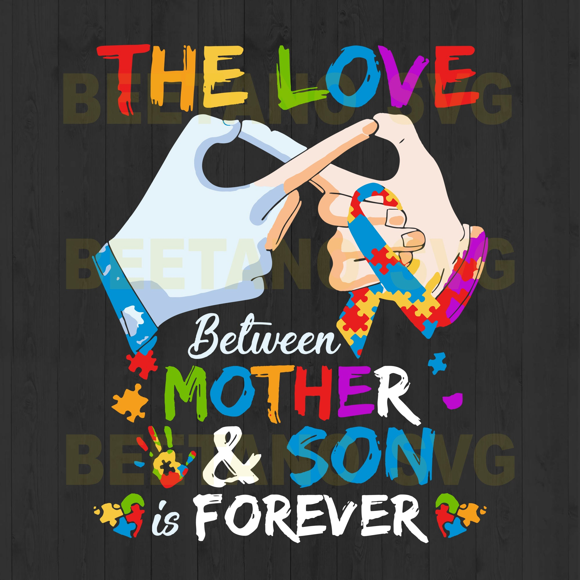The Love Between Mother And Son Is Forever Autism Svg