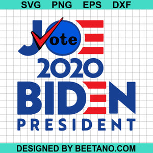 Vote joe 2020 biden president svg