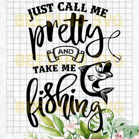 Just call me pretty Cutting Files For Cricut, SVG, DXF, EPS, PNG Instant Download